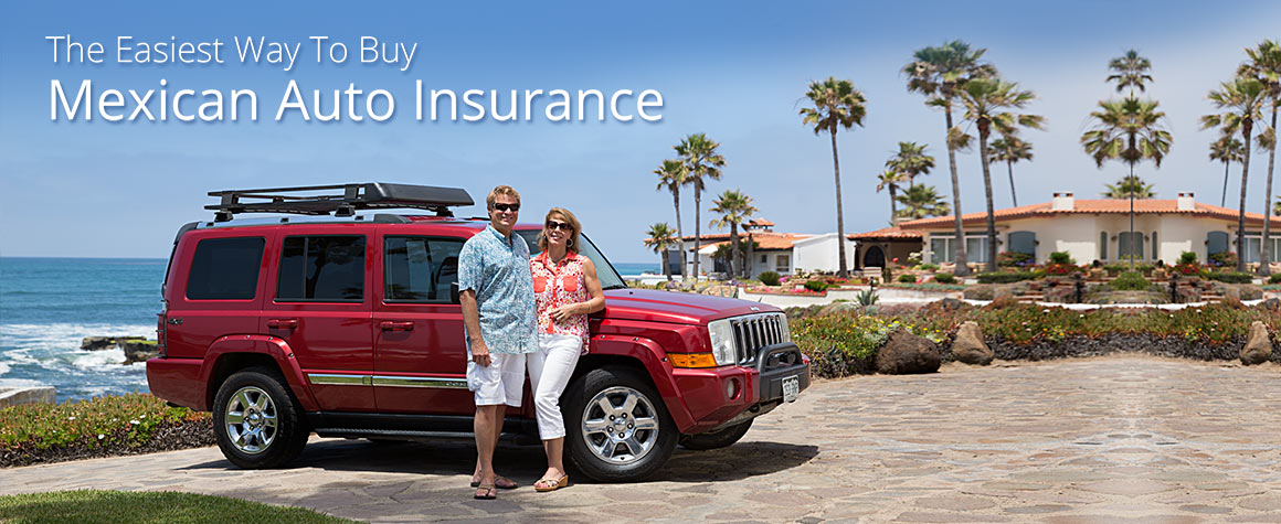 The Easiest Way To Buy Mexican Auto Insurance!